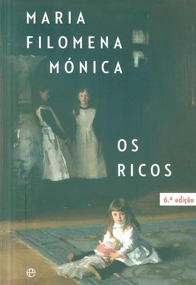 Os ricos da Revolução de 1820 até hoje (Maria Filomena Mónica)