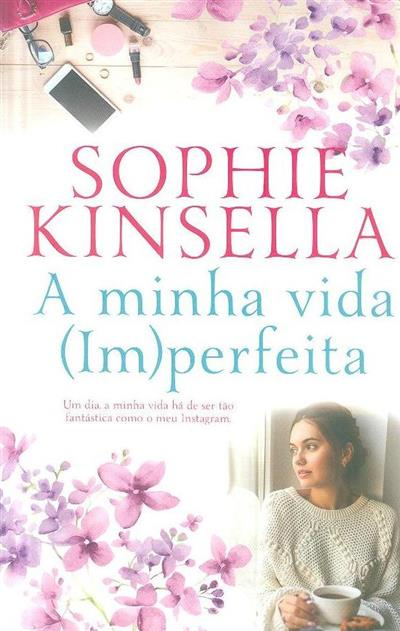 A minha vida (im)perfeita (Sophie Kinsella)