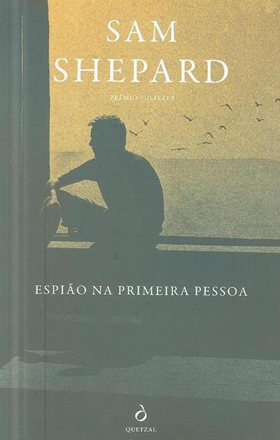 Espião na primeira pessoa (Sam Shepard)