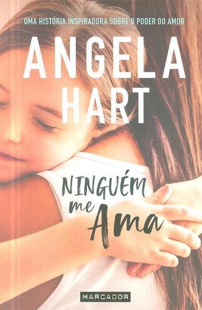 Ninguém me ama (Angela Hart)
