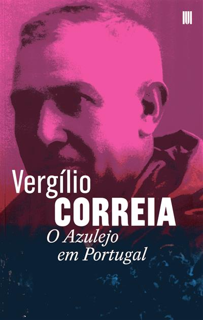 o azulejo em Portugal (Vergílio Correia)