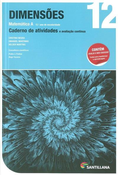 Dimensões 12 (Cristina Negra, Emanuel Martinho, Helder Martins)