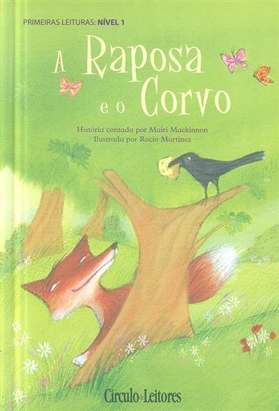 A raposa e o corvo (Mairi Mackinnon)