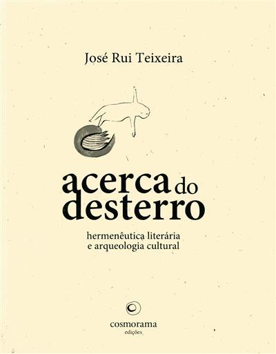 Acerca do desterro (José Rui Teixeira)