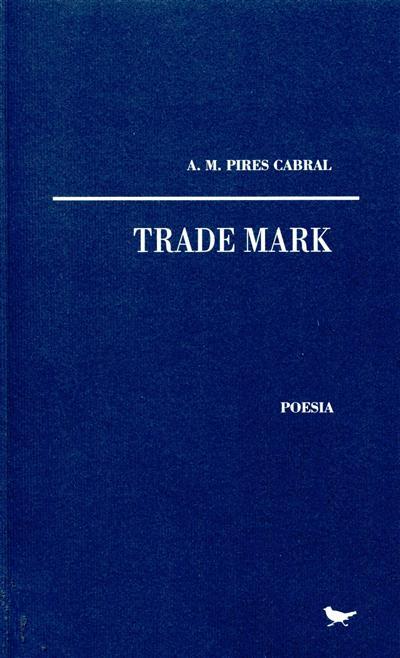Trade mark (A. M. Pires Cabral)