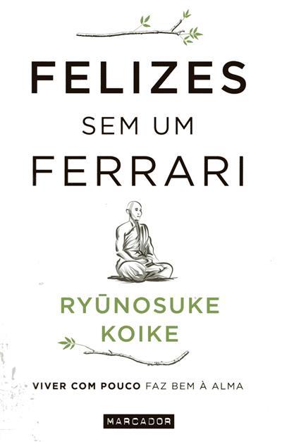Felizes sem um Ferrari (Ryunosuke Koike)