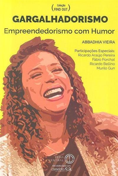 Gargalhadorismo (Abbadhia Vieira)