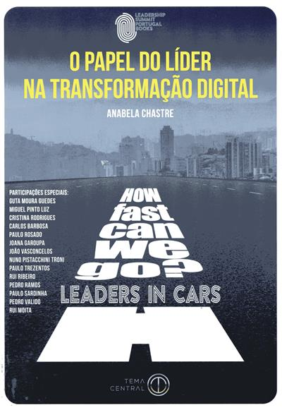 How fast can we go? - o papel do líder na transformação digital