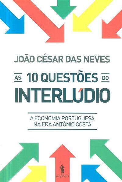 As 10 questões do interlúdio (João César das Neves)