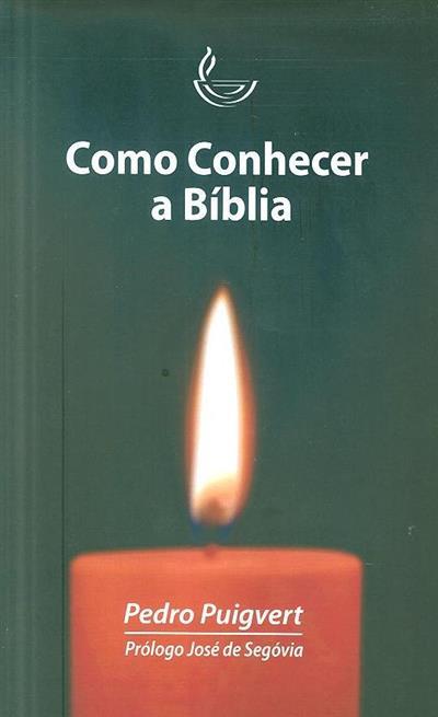 Como conhecer a Bíblia (Pedro Puigvert)