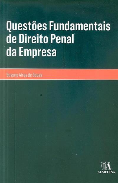 Questões fundamentais de direito penal da empresa (Susana Aires de Sousa)