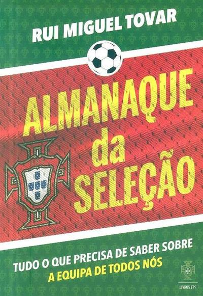 Almanaque da selecção (Rui Miguel Tovar)