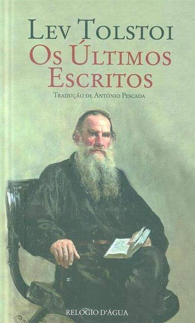 Os últimos escritos (Levi Tolstoi)
