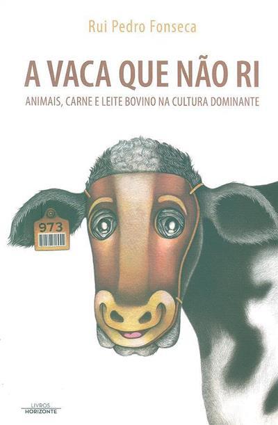 A vaca que não ri (Rui Pedro Fonseca)