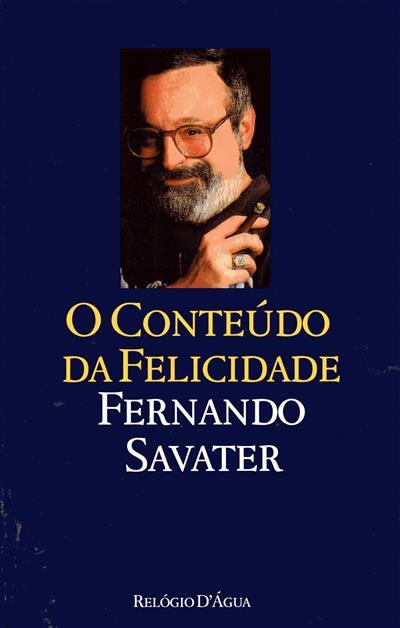 O conteúdo da felicidade (Fernando Savater)