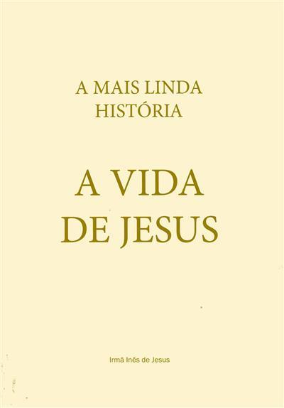 A vida de Jesus (Inês de Jesus)