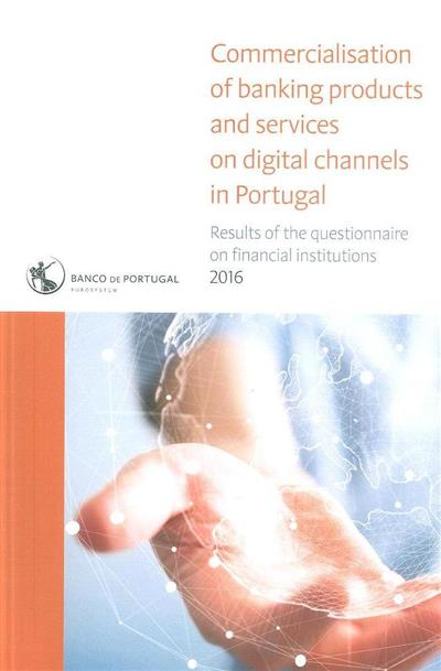 Commercialisation of banking products and services on digital channels in Portugal
