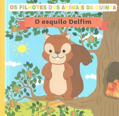 O esquilo Delfim (Rubén Pujol)