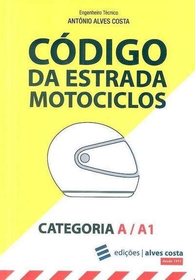 Código da estrada, motociclos (António Alves Costa)