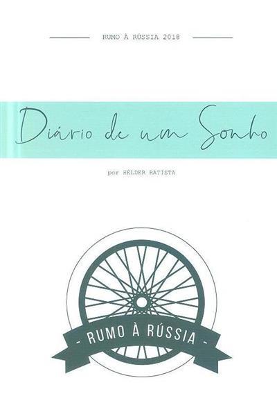 Diário de um sonho (Hélder Batista)