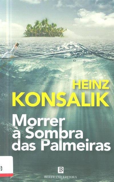 Morrer à sombra das palmeiras (Heinz G. Konsalik)