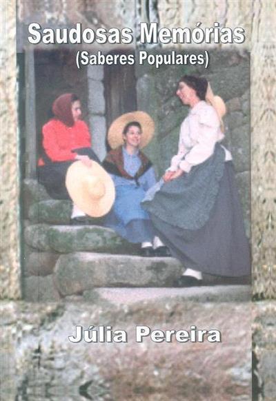 Saudosas memórias (Júlia Pereira)