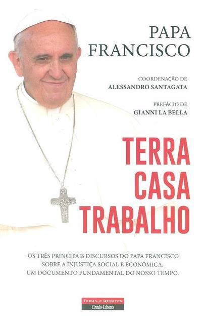 Terra, casa, trabalho (Papa Francisco)