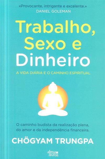 Trabalho, sexo e dinheiro (Chögyam Trungpa)