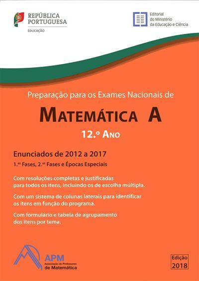 Preparação para os exames nacionais de Matemática A (coord. Maria Teresa Santos, Paulo Correia )