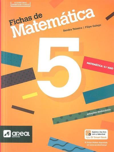 Fichas de matemática 5 (Sandra Teixeira, Filipe Galego)