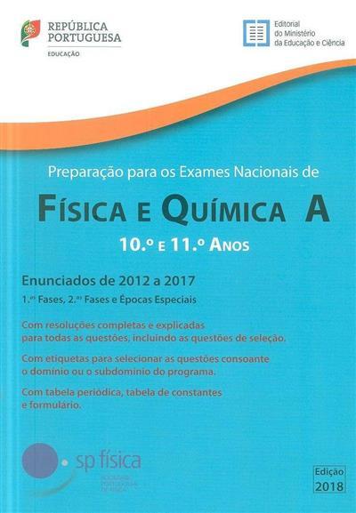 Preparação para os exames nacionais de física e química A, 2012 a 2017 (Carlos Portela... [et al.])