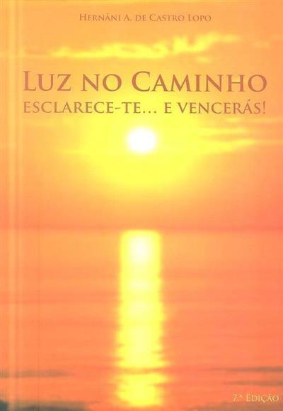 Luz no caminho (Hernâni A. de Castro Lopo)