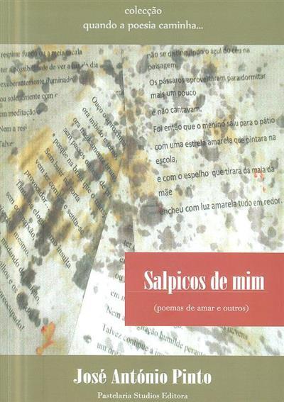Salpicos de mim (José António Pinto)