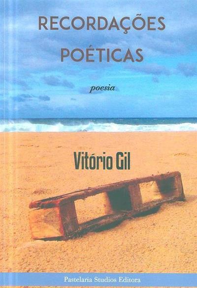 Recordações poéticas (Vitório Gil)