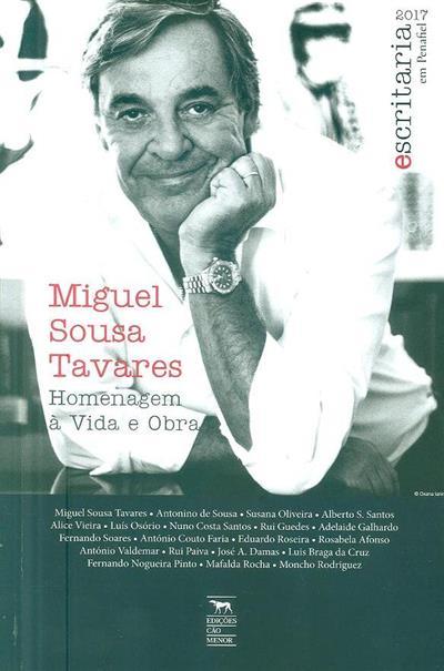 Miguel Sousa Tavares (Escritaria 2017 em Penafiel)