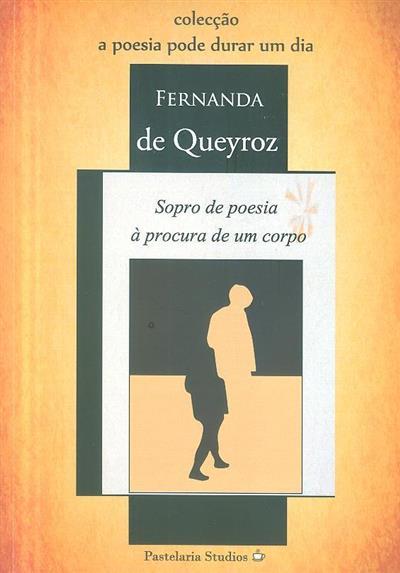 Sopro de poesia à procura de um corpo (Fernanda de Queyroz)