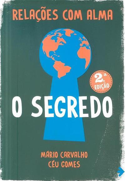 Relações com alma (Mário Carvalho, Céu Gomes)