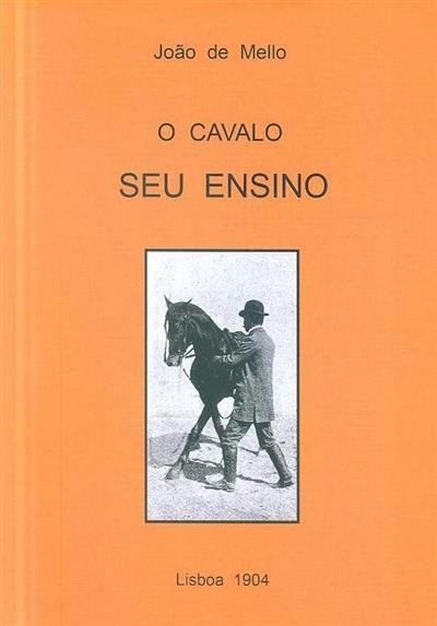 O cavalo, seu ensino (João de Mello)