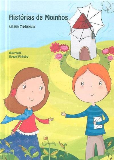 O moinho de Mocana (Liliana Madureira)