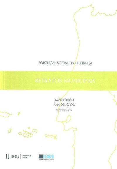 Retratos municipais (coord. João Ferrão, Ana Delicado)