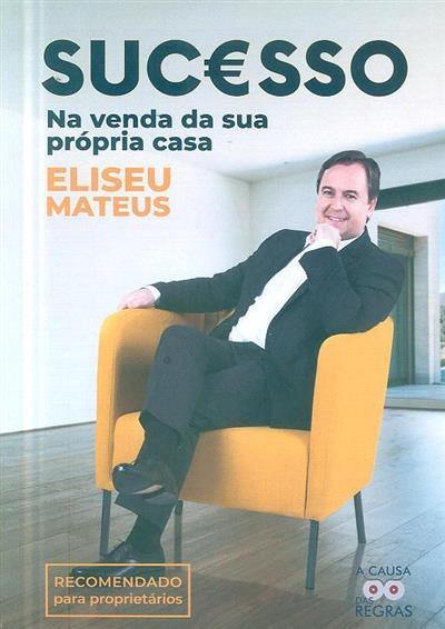Sucesso na venda da sua própria casa (Eliseu Mateus)