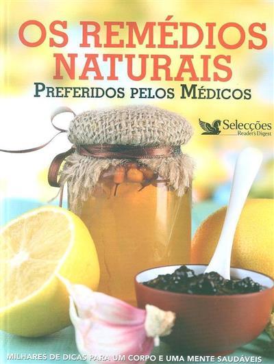 Os remédios naturais, preferidos pelos médicos