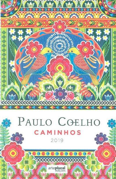 Caminhos, 2019 (Paulo Coelho)