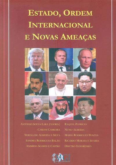 Estado, ordem internacional e novas ameaças (coord. António de Sousa Lara)