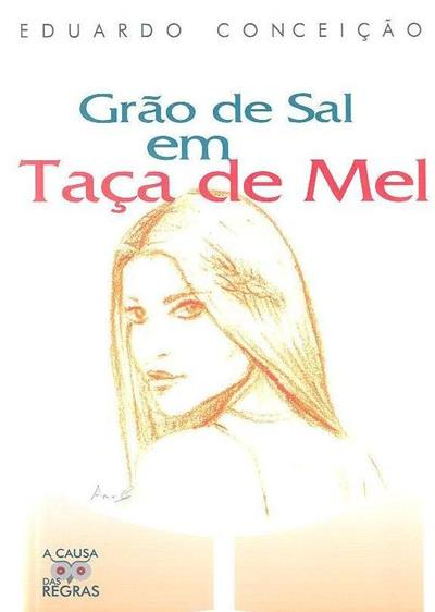 Grão de sal em taça de mel (Eduardo Conceição)