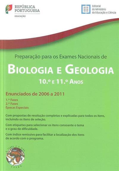 Preparação para os exames nacionais de biologia e geologia, 2006 a 2011 (Adão Mendes, Aires Alexandre, João Oliveira)