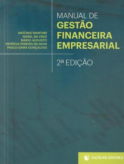 Manual de gestão financeira empresarial (António Martins... [et al.])