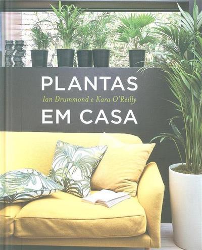 Plantas em casa (Ian Drummond, Kara O'Reilly)