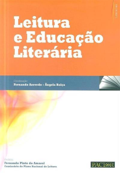 Leitura e educação literária (coord. Fernando Azevedo, Ângela Balça)