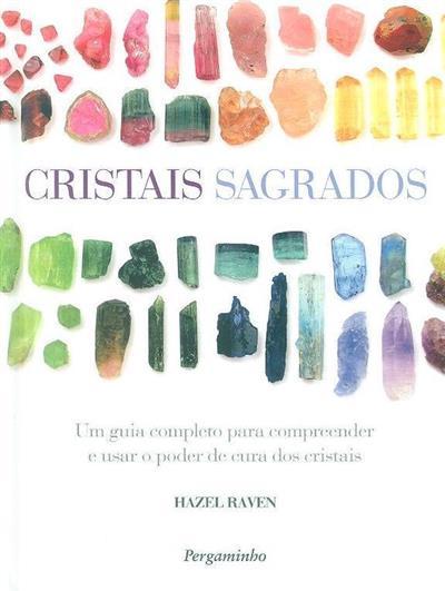Cristais sagrados (Hazel Raven)